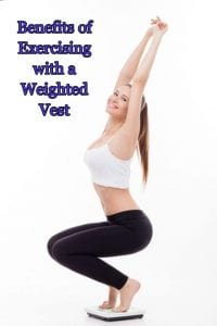 benefits of exercising with a weighted vest