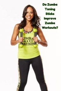 Do Zumba Toning Sticks improve Zumba workouts