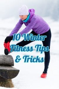 10 winter fitness tips & tricks